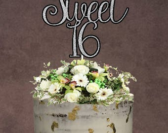 Sweet 16 Cake Topper ~ Birthday Cake Topper ~ 16th Birthday ~ Cake Topper ~ Sweet 16 Birthday Theme ~ 16th Birthday Cake