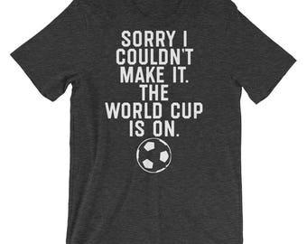 World Cup Shirt World Cup T Shirt World Cup TShirt Soccer Shirt World Cup Soccer Football World Cup Fifa World Cup Is On Footballer Shirt