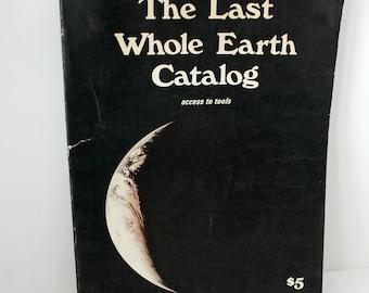 Last Whole Earth Catalog, Vintage Hippie Guide, Portola Natural Living Tools