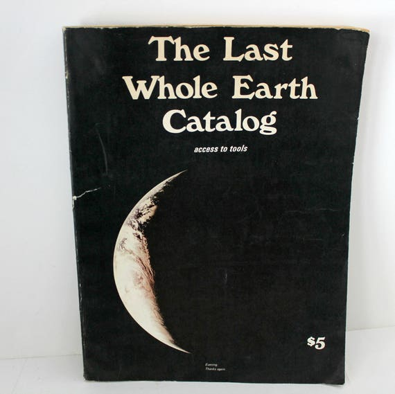 Vintage The Last Whole Earth Catalog,  Educational Hippie Guide, Portola Natural Living Tools