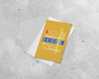 Postcard - You Are an Immovable Force with Magic at Your Fingertips // inspirational quote card, girl power, gift for her, lettering art