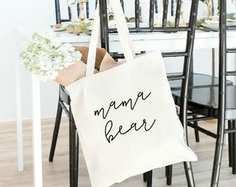mama bear, tote bag, mother's day gift, canvas tote bag, gifts for mom, gift for mom, gift for mother, new mom gift