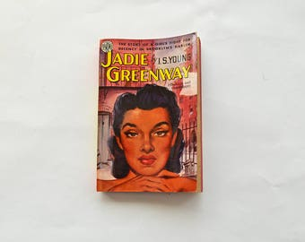 Vintage Jadie Greenway by I S Young 1950 Avon Paperback Reprint Edition
