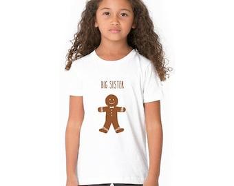 Gingerbread Man Shirt, Toddler Big Sister Shirt, Youth Big Brother Shirt, Sibling Tshirt New Baby Announcement Holiday Tshirt Christmas Gift