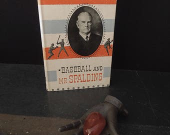 Vintage Book Baseball -  Baseball and Mr. Spalding by Arthur Bartlett - Sports Man Cave - Mid Century Biography