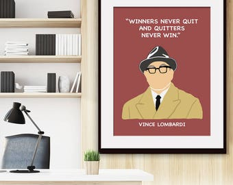 Winners Never Quit and Quitters Never Win - Vince Lombardi Quote - Art Print (Featured in Autumn) Inspirational / Motivational Prints