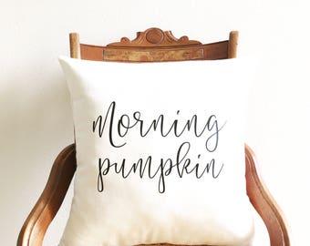 morning pumpkin pillow cover, throw pillow, fall pillow cover, seasonal pillow, autumn decor, thanksgiving decor, farmhouse pillow