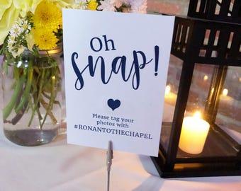 Printable Hashtag Wedding Sign / Oh Snap Sign / Wedding Sign / Social Media Sign / Wedding Printable / Instagram Wedding / Wedding Hashtag