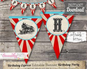 Birthday Express Banner - INSTANT DOWNLOAD -  Editable & Printable Party Banner, Bunting, Trains, Locomotive, Choo Choo, Birthday Decor