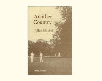 Another Country by Julian Mitchel, Play about English Public School in the 1930s, Gay LGBT and Socialist Interest, Vintage Book 1st Edition