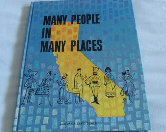 Vintage School Textbook - Many People in Many Places - California State Series  - Great Retro Graphics 1967  - Vintage California - Collage