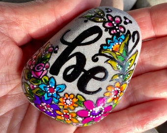 be / be still / painted rocks/ painted stones/ paperweights/ art for altars / totem / tiny art / hand painted rocks / gifts of faith /rocks
