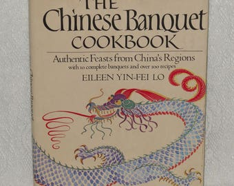 Chinese Banquet Cookbook Eileen Yin-Fei Lo Asian Cooking Recipes Vintage