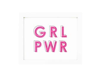 Girl Power Girl Power Art Girl Power Print Girl Power Decor Girl Power Sign Girl Power Artwork Girl Power Poster Girl Power Wall GRL PWR
