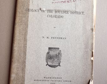 Antique Geology of Boulder Colorado book US Geological Survey 1905  by Fenneman RARE