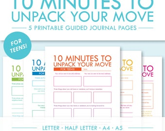 10 Minutes to Unpack Your Move - For Teens! -- 5 Printable Guided Journal Pages -- Letter, Half Letter, A4, A5 -- PDF Printables