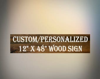 Custom Wood Sign, Personalized Sign, Make my Own Sign, Rustic Sign,  Shabby Chic, Cottage, Farmhouse Sign, Kitchen Decor, Bedroom Decor