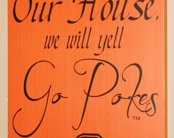 Oklahoma State University Sign, OSU Cowboys, Distressed Wood Sign, OSU Dorm Sign, We Will Yell Go Pokes, OK State Sign - Officially Licensed
