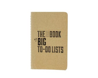 The Little Book of Big To-Do Lists Notebook with Hand Printed Letterpress Cover, Moleskine Pocket Notebook Cahier Printed in Cleveland Ohio