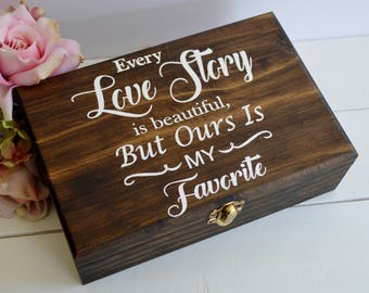 Love Letters Box, Advice To The Bride, Every Love Story Is Beautiful But Ours Is My Favorite, Wedding Gift Keepsake Box, Wooden Jewelry Box
