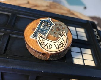 Doctor Who Wooden Handmade Pin - BAD WOLF