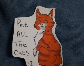 Pet all the cats - sticker