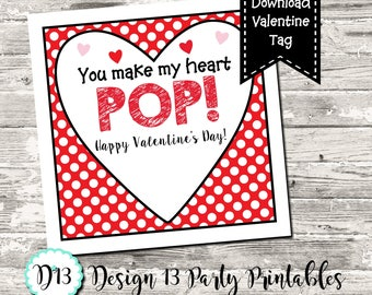 INSTANT DOWNLOAD Valentine Treat Tag Square Tag You Make My Heart Pop Popcorn Bubbles Lollipop Tag Digital Printable
