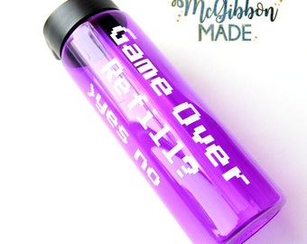Game Over, Refill? straw waterbottle -  video games/gaming, retro gamer/gaming video games addict gift, personalized water bottle