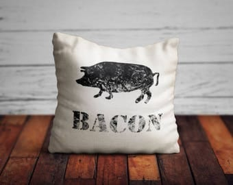Bacon Pillow/ Pig Pillow/ Pillows with Sayings/ Farmhouse Pillow/ Rustic Pillow/ Country Pillow/ Country Decor/ Farmhouse/ Vintage Pillow