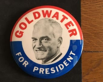 Vintage Goldwater 1964 Presidential Campaign Button/ Goldwater For President/ 1964 Election/ Barry Goldwater