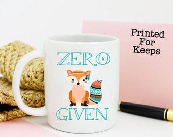 No Fox Given Mug, Zero Fox Given, Fox Funny Mug, Funny No Fox Mug, Funny Fox Coffee Mug, Mug Zero Fox, Mug Zero Fox Given, Fox Mug,Adult Mug