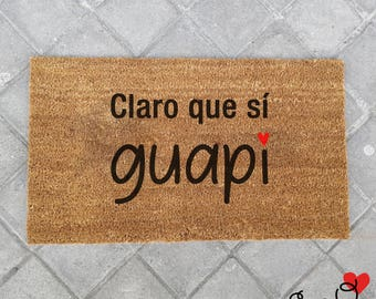 "Doormat ""Sure you do, Guapi"""