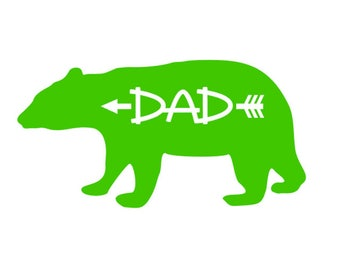"FREE SHIPPING //  8x4.1"" Dad - Arrow - Bear Vinyl Decal - Car Decal - Water Bottle Decal - Daddy - Woodsy - Wild - Hunting - Wood - Woodland"