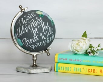 I Want Adventure In The Great Wide Somewhere - Medium, Hand-Painted, World Globe, Floral, Home Decor, Travel Quotes, Beauty and the Beast