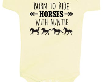 Born to Ride Horses WITH AUNTIE One Piece Bodysuit - Multiple Colors