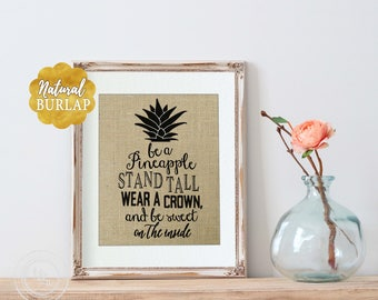Coworker Birthday Gift, Office Decor, Pineapple Decor, Hostess Gift, Pineapple Quote, Be a Pineapple Saying, Pineapple Gift, Pineapple Print