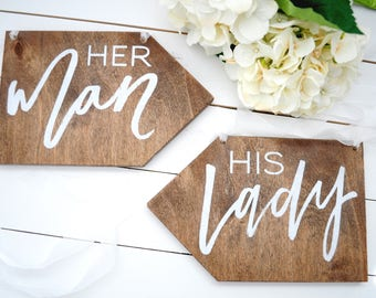 His Hers Signs His Lady Her Man Chair Signs His Hers Arrow Signs Wood Wedding Signs Hand Lettered Mr Mrs Signs Wooden Chair Signs