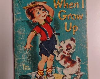 When I Grow Up by Clare McKinley Whitman Tiny Tales 1949 Vintage Mini Kid's Board Book