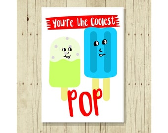 You're the Coolest Pop Fridge Magnet, Fathers Day Gift, Dad Birthday, Puns, Punny, Ice Pop, Papa, from Daughter, Daddy Son