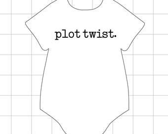 Plot Twist//baby onesie