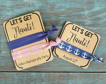 Let's Get Nauti, Hair Ties, Bachelorette favor, Beach Bachelorette, Nautical Bachelorette Party, Wedding Shower Favor, Bridal Shower Favor