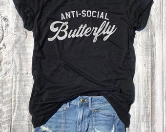 ANTISOCIAL BUTTERFLY...Black Slub Unisex Tee, Funny Graphic Tee, Holiday Graphic Tee, Antisocial, Size Down