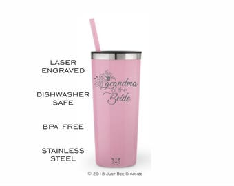 Grandma of the Bride - Laser Engraved Etched Stainless Steel Tumbler-Coffee-Water Bottle-Wedding-Engagement-Bridal Shower-Wedding-Nana