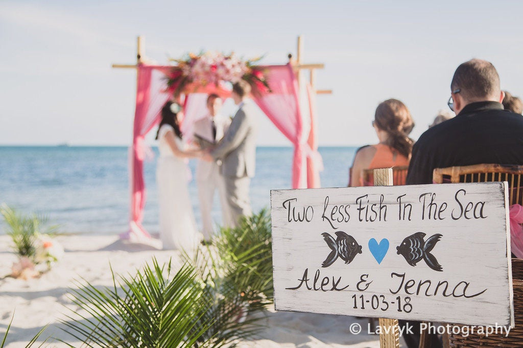 Rustic Beach Wedding Sign Nautical Decor Gift Two Less Fish In The Sea