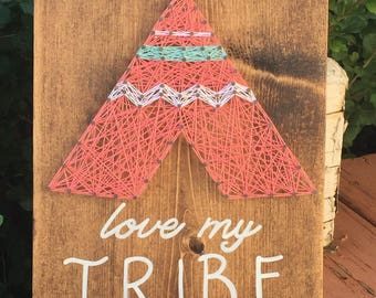 MADE TO ORDER Love My Tribe String Art Sign