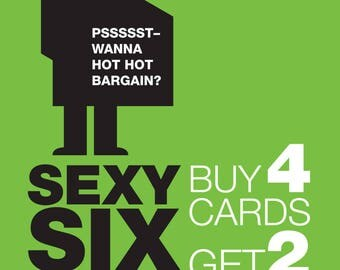 2 FREE cards. 6 cards for the price of 4. Buy 4, get 2 additional cards FREE!