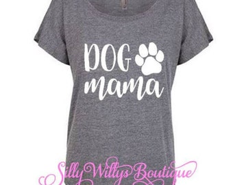 Dog mama shirt, Dog mom shirt, Fur mama shirt, Dog mom, Dog lover shirt, Dog lover, Animal lover, Mother's Day gift, Dog lover gift,  Dolman
