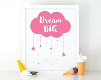 Dream big, Nursery printable, Kids room decor, Nursery decor, cloud nursery, cute printable art, Kids wall art, baby pink, baby girl print