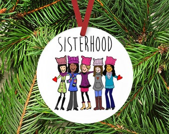 Sisterhood Ceramic ornament, March on DC, Washington, #metoo, womens rights, pink hats, pussy hat project, resist, future is female, woman