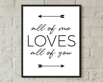 all of me loves all of you printable all of me love print inspirational quotes love wall art Christmas gifts for boyfriend anniversary gift